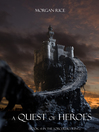 A Quest of Heroes (eBook): The Sorcerer&#39;s Ring Series, Book 1